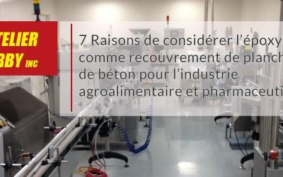 7 Raisons de considérer l'époxy comme recouvrement de plancher de béton pour l'industrie agroalimentaire et pharmaceutique.